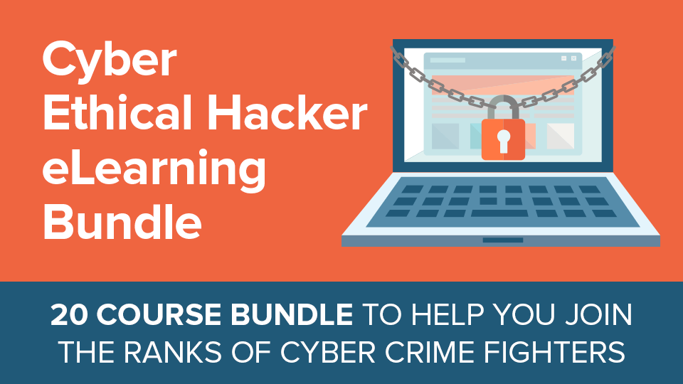 Learn to Fight Cyber Crime with the Cyber Ethical Hacker eLearning Bundle – only $23!