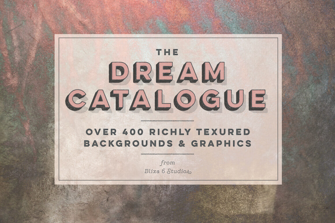 The Dream Catalogue of 400+ Background Graphics & Textures from Blixa 6 Studios – only 23!
