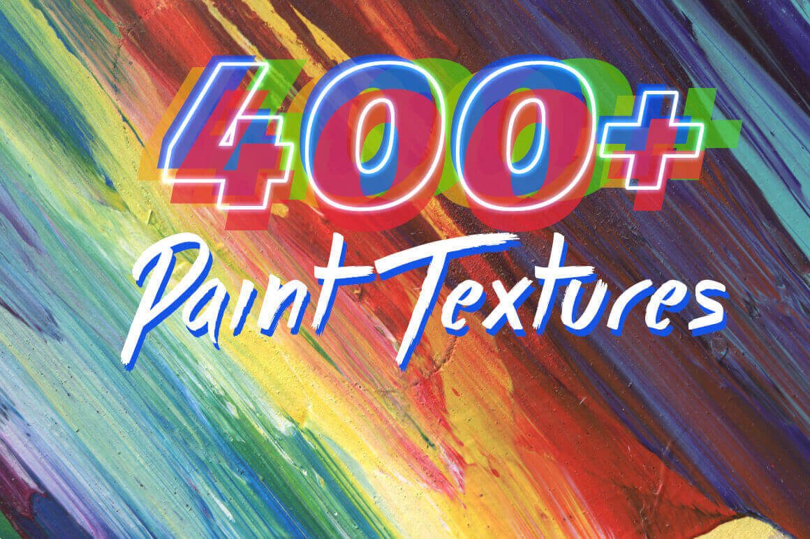 400 Hi-Res Abstract Paint Textures – only $14!