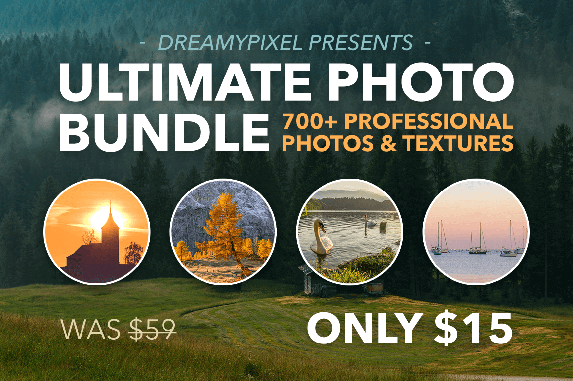 700+ Hi-Res Photos & Textures from DreamyPixel – only $15!