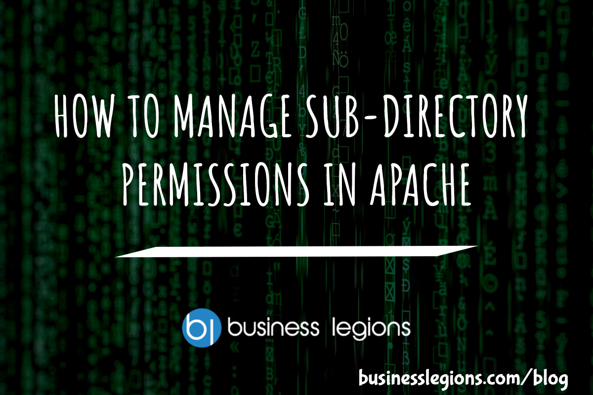 HOW TO MANAGE SUB-DIRECTORY PERMISSIONS IN APACHE