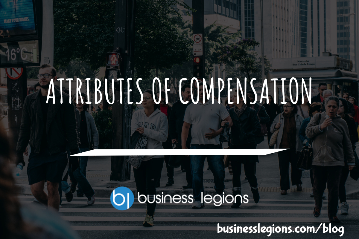 ATTRIBUTES OF COMPENSATION