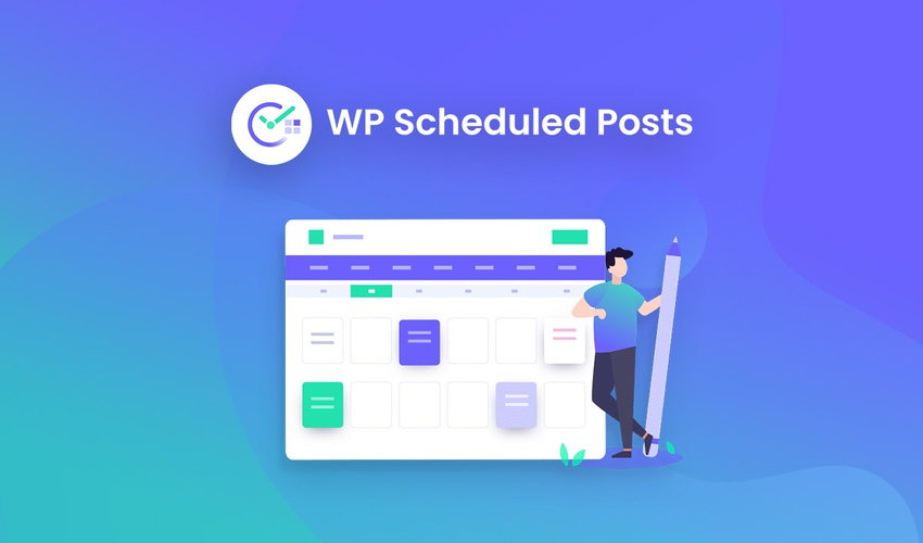 Lifetime Deal to WP Scheduled Posts for $39