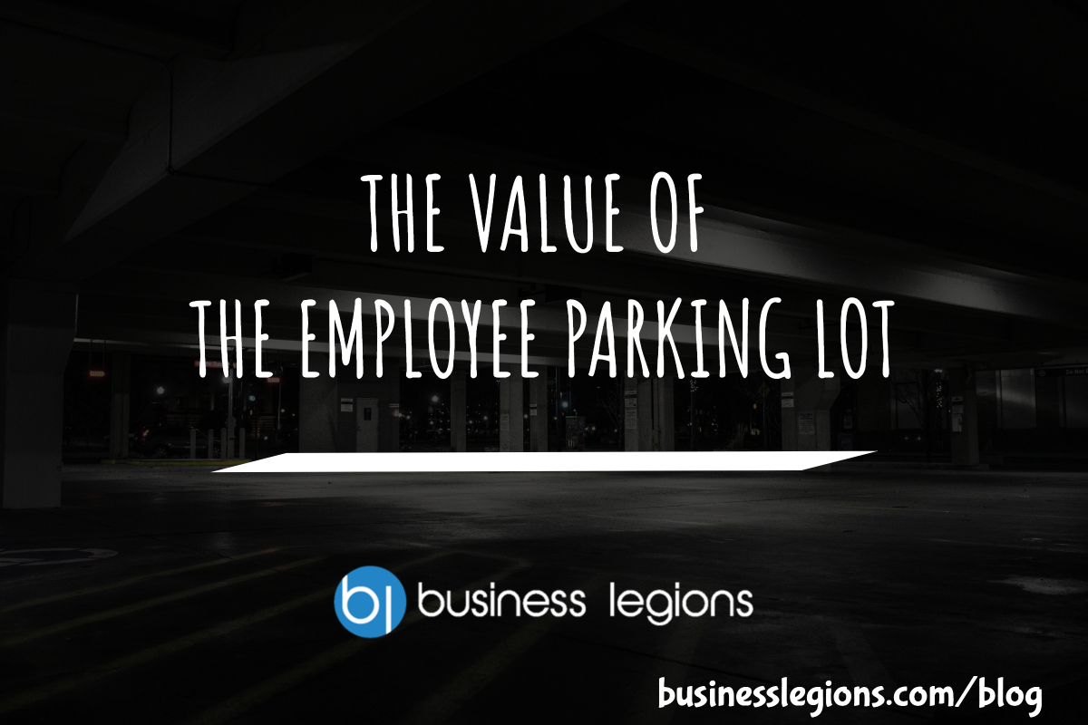 THE VALUE OF THE EMPLOYEE PARKING LOT