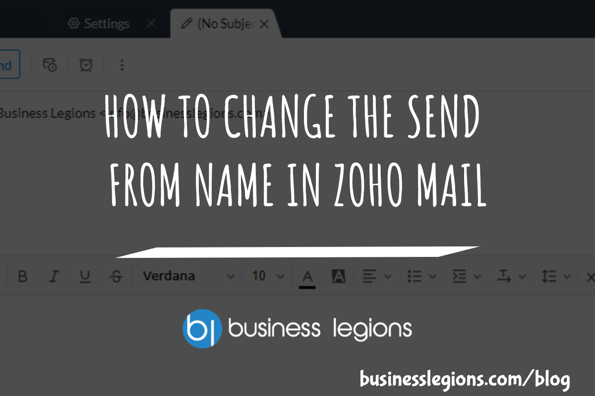 HOW TO CHANGE THE SEND FROM NAME IN ZOHO MAIL
