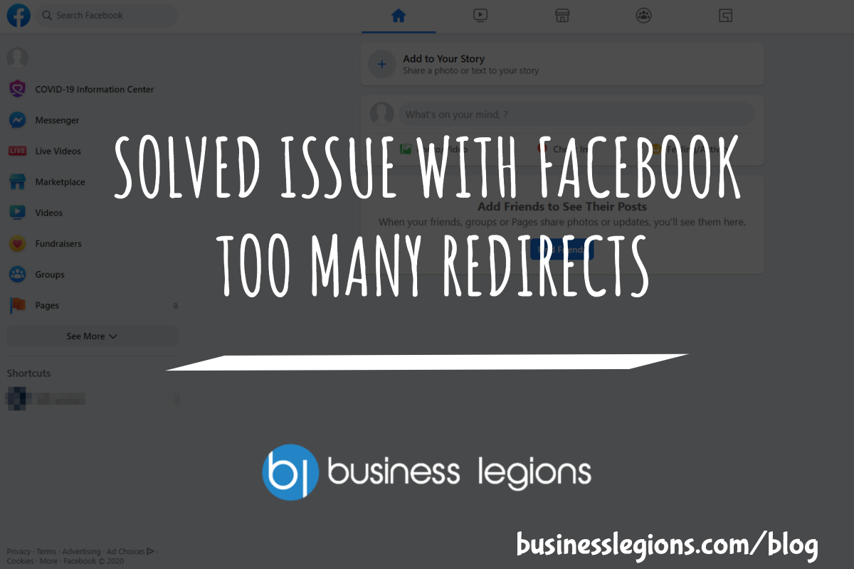 Business Legions SOLVED ISSUE WITH FACEBOOK TOO MANY REDIRECTS