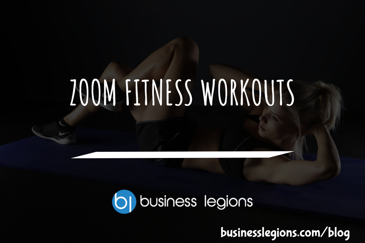ZOOM FITNESS WORKOUTS