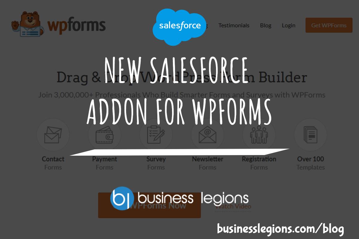 Business Legions NEW SALESFORCE ADDON FOR WPFORMS header