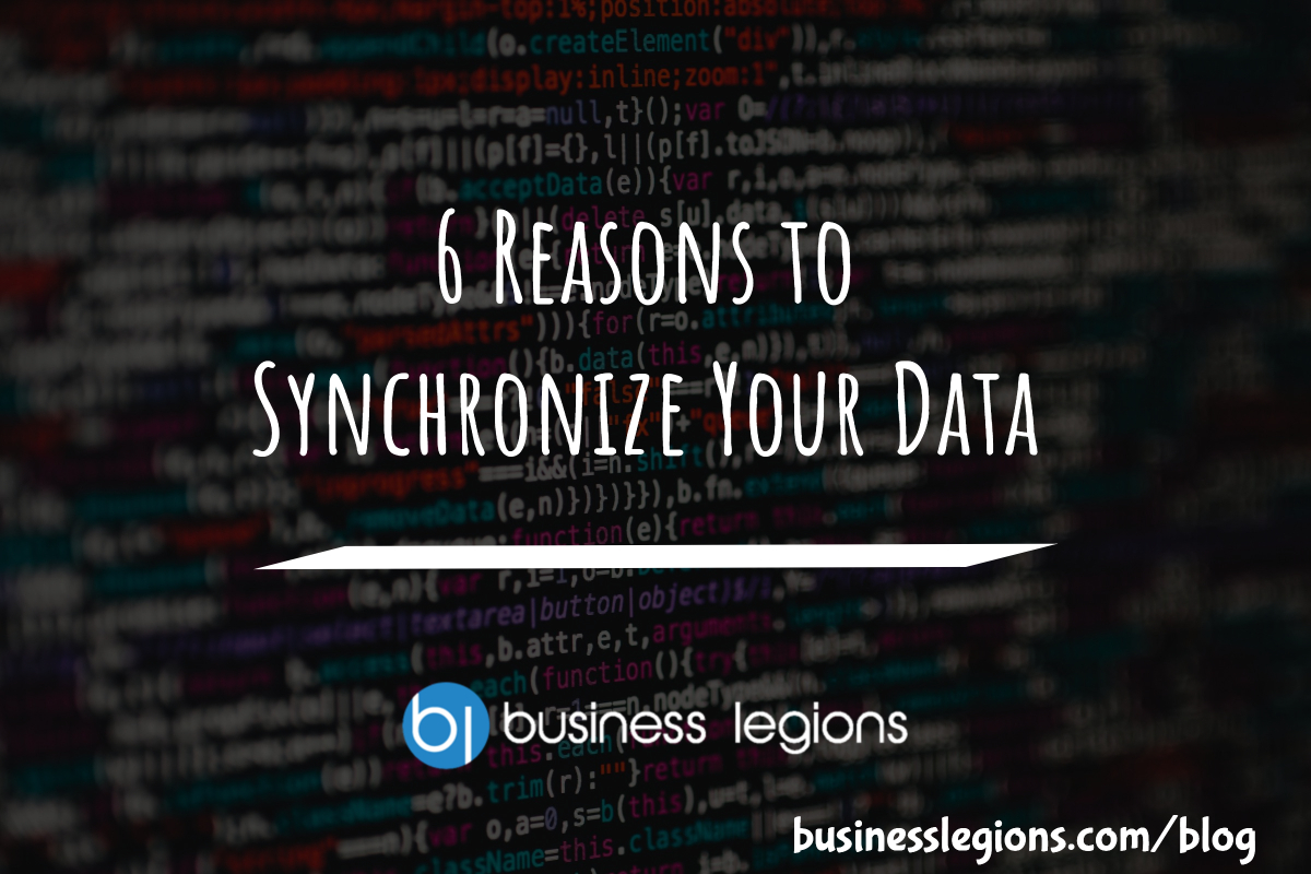 6 REASONS TO SYNCHRONIZE YOUR DATA
