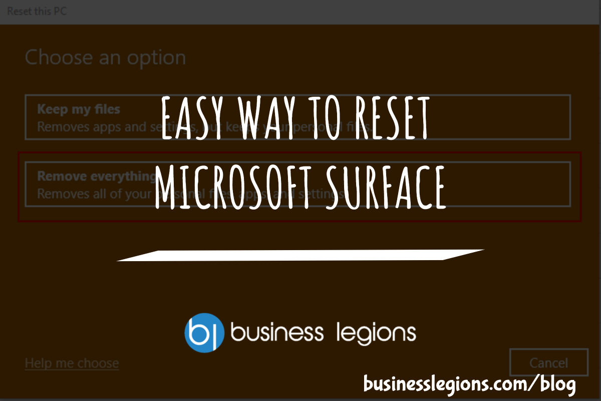 Business Legions EASY WAY TO RESET MICROSOFT SURFACE header