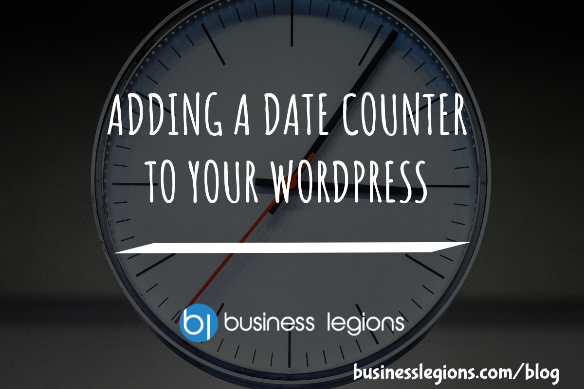 ADDING A DATE COUNTER TO YOUR WORDPRESS WEBSITE