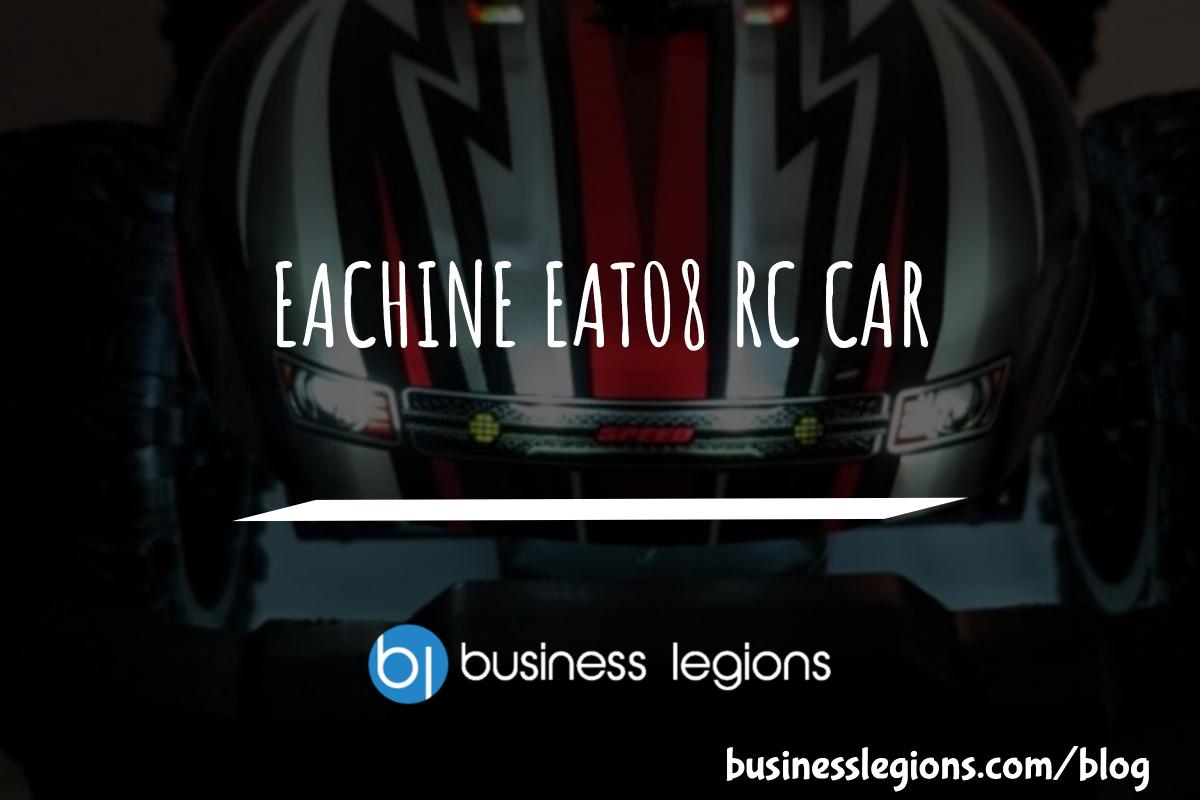 EACHINE EAT08 RC CAR