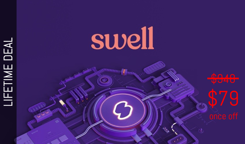 Swell Lifetime Deal for $79