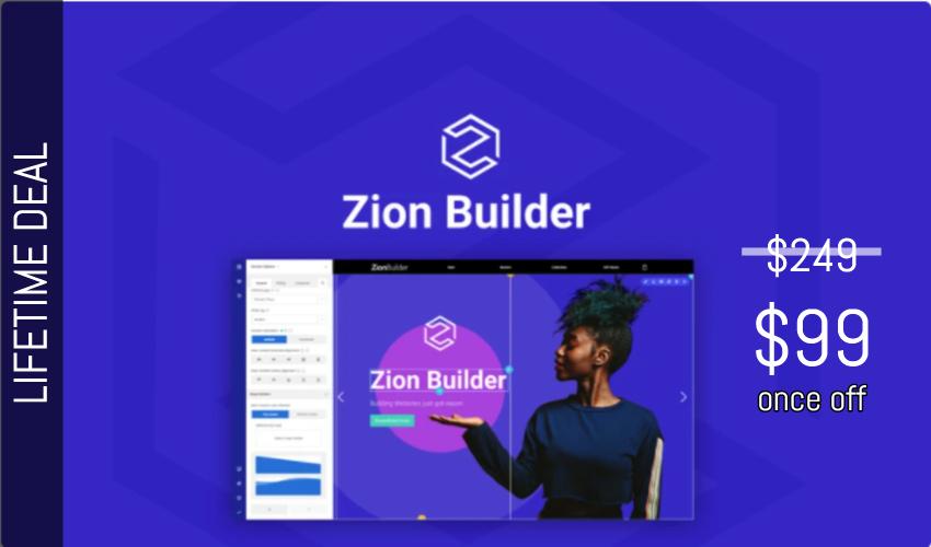 Zion Builder Lifetime Deal for $99